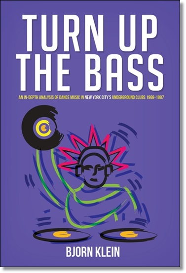 Turn Up The Bass • Bjorn Klein • Underground Dance Music 1970 Disco Book